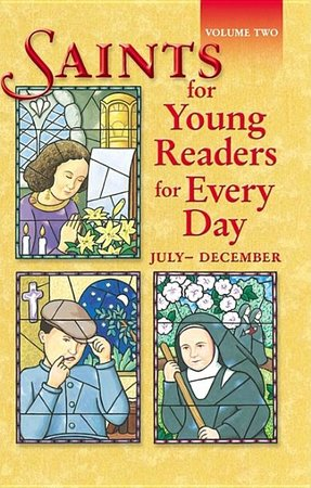Saints for Young Readers- July-December