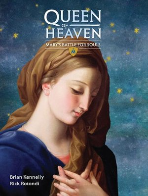 Queen of Heaven - Mary's Battle for Souls